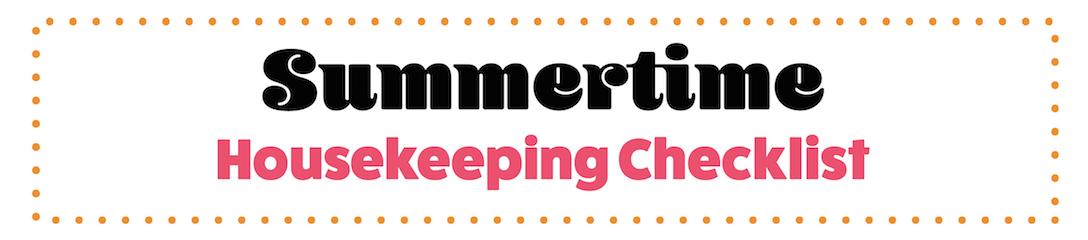 printable summer housekeeping checklist countryside plumbing heating